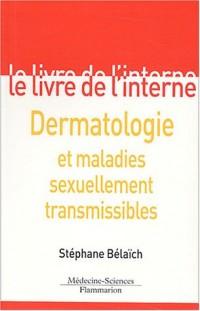 Le livre de l'interne : Dermatologie et maladies sexuellement transmissibles