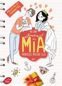 Journal de Mia, princesse malgré elle - Tome 4: Paillettes et courbettes