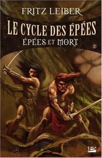 Le Cycle des Épées, tome 2 : Épées et Mort