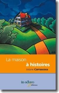 La Maison à histoires