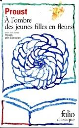 A la recherche du temps perdu, Tome 2 : A l'ombre des jeunes filles en fleurs : Avec 1 livret Proust, Prix Goncourt [Poche]