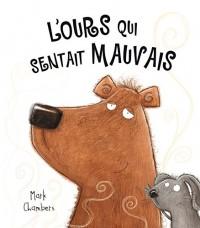 L'Ours Qui Sentait Mauvais - Nouvelle Édition (Coll. Drole d'Histoire !)