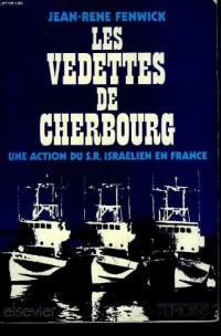 LES VEDETTES DE CHERBOURG - une action du S.R. israelien en France