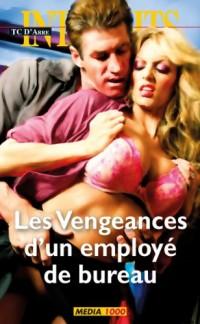 Les interdits n°398 : les vengeances d'un employé de bureau