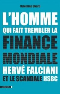 L'homme qui fait trembler la finance mondiale