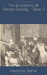 Vie et opinions de Tristram Shandy - Tome 3