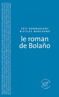 Roman de Bolano (le)