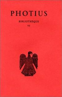 Bibliothèque. : Tome VII, Codices 246-256