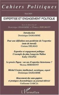 Cahiers politiques mai 2001 : expertise et engagement politique
