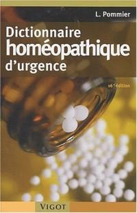 Dictionnaire homéopathique d'urgence. 16e édition