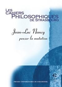 Jean-Luc Nancy: Penser la Mutation