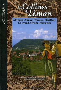 Les collines du Léman : Allinges, Armoy, Cervens, Draillant, Le Lyaud, Orcier, Perringnier