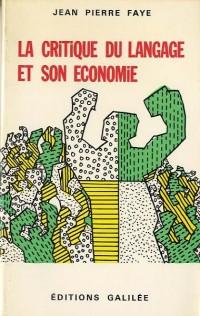 La critique du langage et son économie