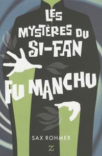 Les Mystères du Si-Fan - Fu Manchu