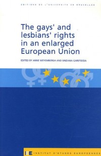 The gay's and lesbians's rights in an enlarged European Union