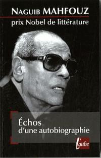 Echos d'une autobiographie