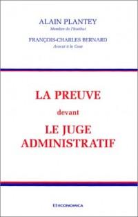 La preuve devant le juge administratif