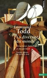 La Diversité du monde - Structures familiales et modernité [Poche]
