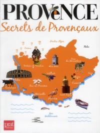 Provence Secrets de Provencaux