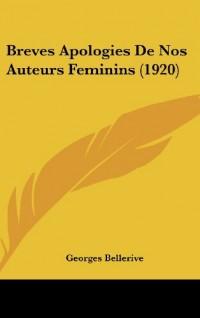 Breves Apologies de Nos Auteurs Feminins (1920)