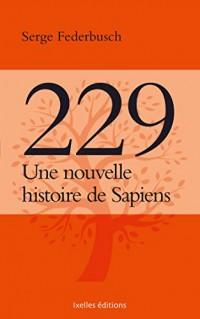 229, Une Nouvelle Histoire de Sapiens
