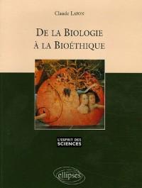 De la biologie à la bioéthique