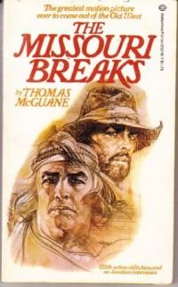 The Missouri breaks: An original screenplay