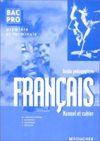 Français dossiers, 1ère et Terminale Bac Pro (Guide pédagogique)