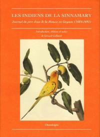 Les Indiens de la Sinnamary. Journal du père Jean dela Mousse en Guyane (1684-1691)
