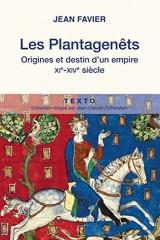 Les Plantagenêts : Origines et destin d'un empire, XIe-XIVe siècles [Poche]