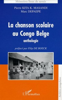 La chanson scolaire au Congo belge
