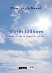 Tehillim Psautier en Version Poetique et Rythmee