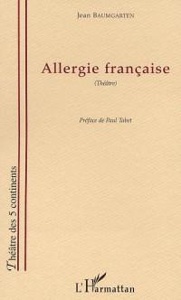 Allergie Française (Theatre)