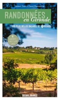 Randonnées en Gironde : Les plus belles balades de Gironde tourisme