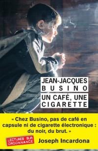 Un café, une cigarette