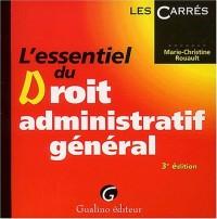 L'essentiel du Droit administratif général. 3ème édition
