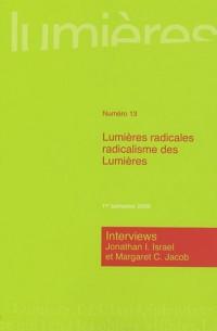 Lumières, N° 13 : Lumières radicales, radicalisme des Lumières