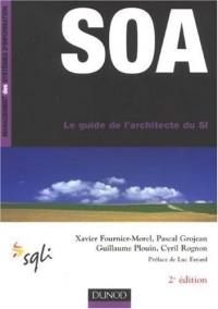 SOA, le guide de l'architecte du SI