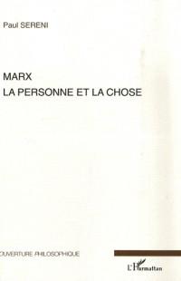 Marx, la personne et la chose