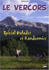 Le Vercors - Special Balades et Randonnées
