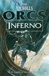 La Revanche des orcs T03 Inferno
