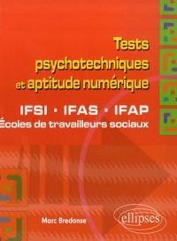 Tests psychotechniques et aptitude numérique : IFSI, IFAS, IFAP, Ecoles de travailleurs sociaux
