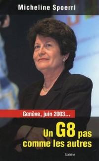 Genève, juin 2003... Un G8 pas comme les autres