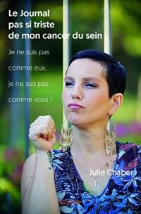Le Journal pas si triste de mon cancer du sein