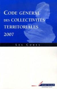 Code général des collectivités territoriales : Partie législative, Partie réglementaire, Annexes, à jour au 5 mars 2007