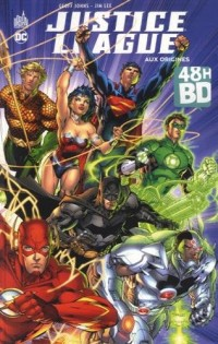 JUSTICE LEAGUE TOME 1 SOUPLE - 48H00 BD