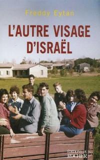 L'autre visage d'Israël : Souvenirs d'enfance et de jeunesse