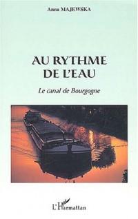 Au rythme de l'eau : Le canal de Bourgogne