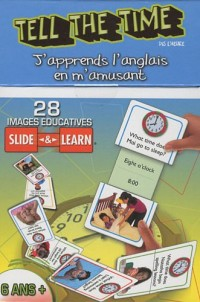 Tell the Time (dis l'heure) : 28 images éducatives Slide & Learn 3-6 ans