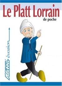 Le Platt Lorrain de Poche ; Guide de conversation